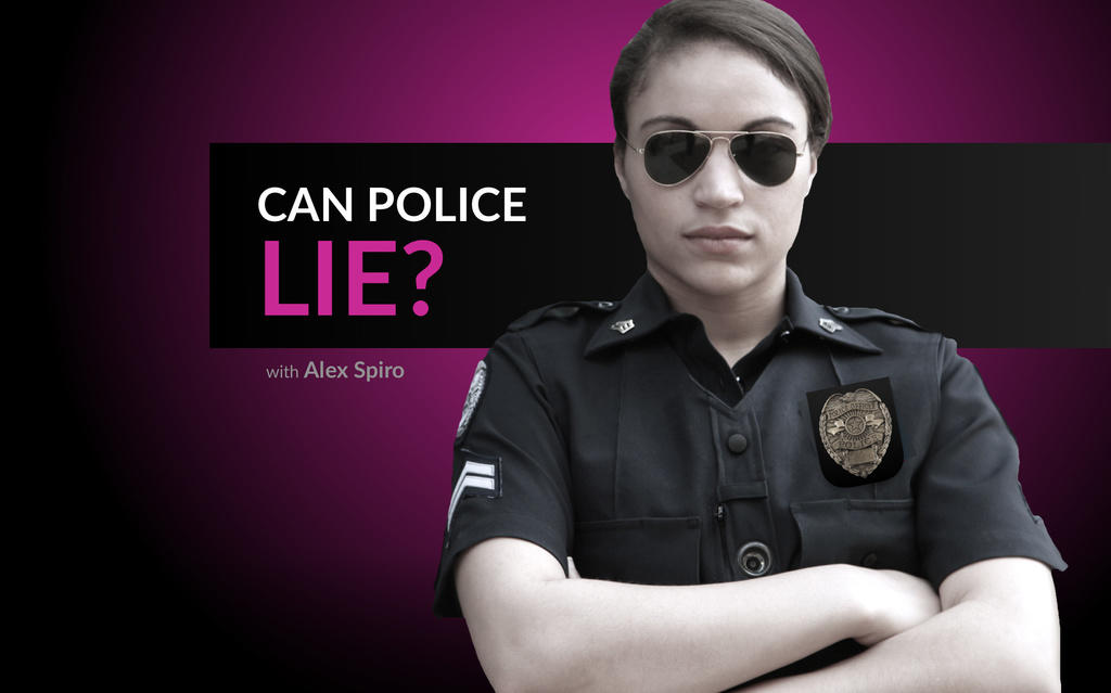 Can the Police Lie to You?
