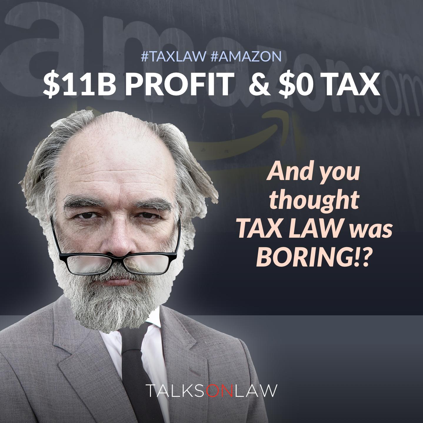 Amazon's Tax Team Takes a Profit of $11B down to a $0 Tax Bill