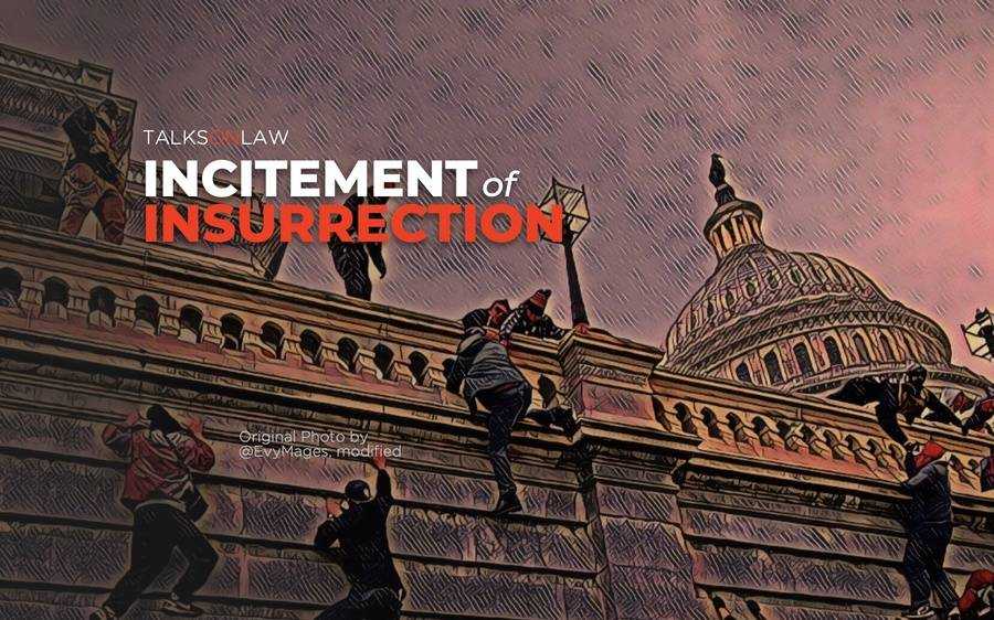 Donald Trump & Incitement of Insurrection