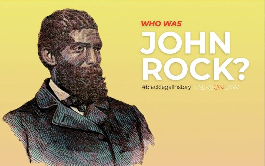Who was John Rock?